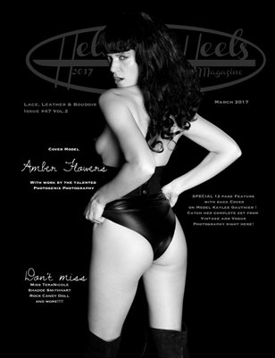 2017 Hell on Heels Magazine Issue 47 Vol.2 Lace Leather and Boudoir