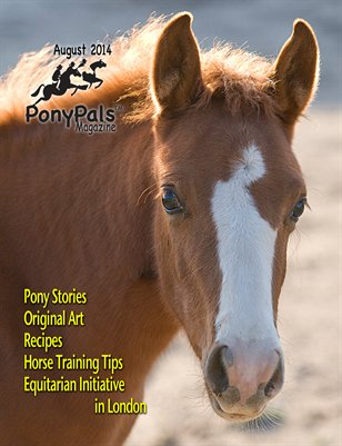 August 2014 Pony Pals Magazine -- Vol. 4 #3