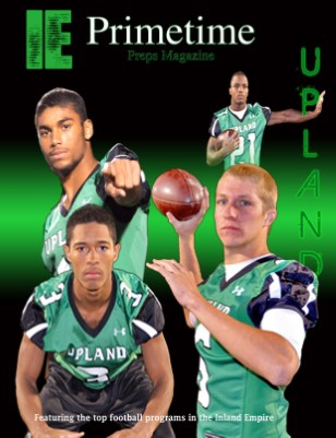 Inland Empire Prime Time Preps Magazine Upland Football Edition April 2012
