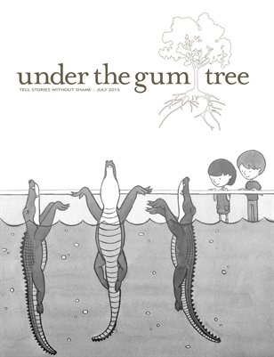 Under the Gum Tree::July 2013