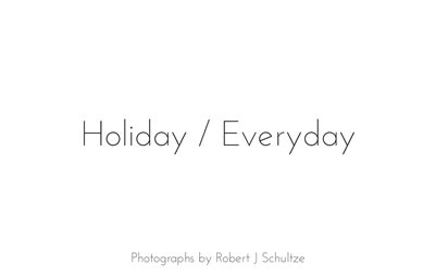 Holiday/Everyday