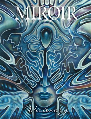 MIROIR MAGAZINE • Visionary • Tyler Space