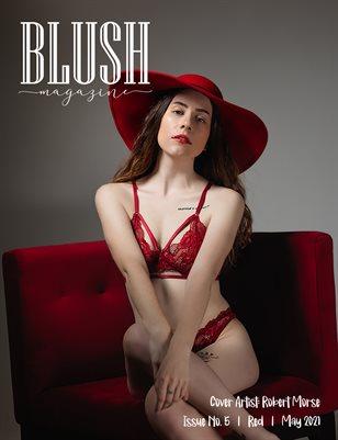 BLUSH Magazine | Issue 5 | Red