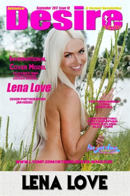 INTENSE DESIRE MAGAZINE COVER POSTER - Cover Model Lena Love - September 2017