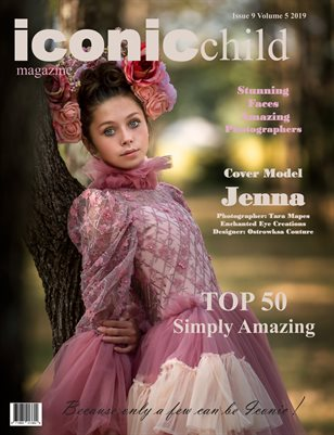 Iconic Child magazine Issue 9 Volume 5 2019 TOP 50 SIMPLY AMAZING