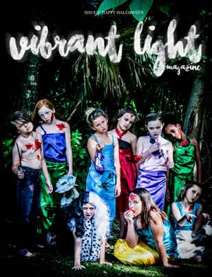 Vibrant Light Magazine -Issue 5: Happy Halloween!