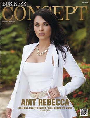 BUSINESS CONCEPT Magazine - AMY REBECCA - Nov/2020 - Issue 19