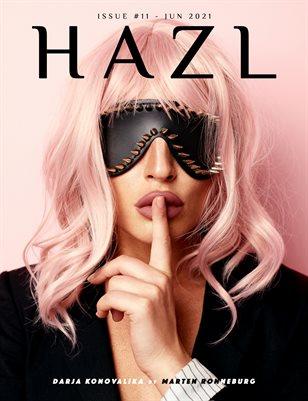 HAZL Magazine: ISSUE #11 - JUN 2021