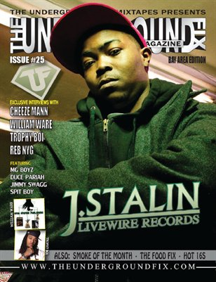 The Underground Fix Magazine Issue #25 'Bay Area Edition'