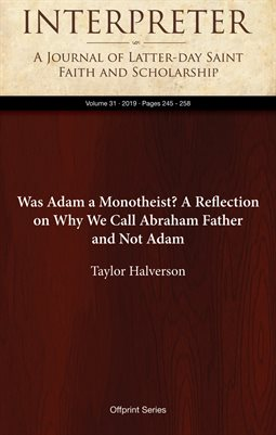 Was Adam a Monotheist? A Reflection on Why We Call Abraham Father and Not Adam