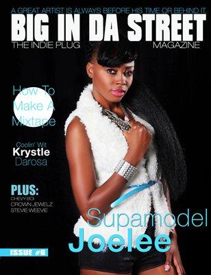 BIG IN DA STREET MAGAZINE Issue # 6
