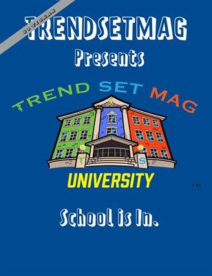 TrendSetMag University