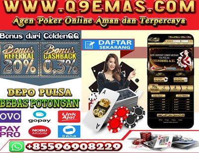 Q9EMAS.COM Poker Online Terbaik dan Terpercaya