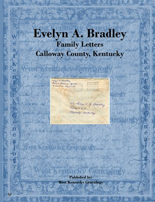 Evelyn A. Bradley Family Letters, Calloway County, Kentucky