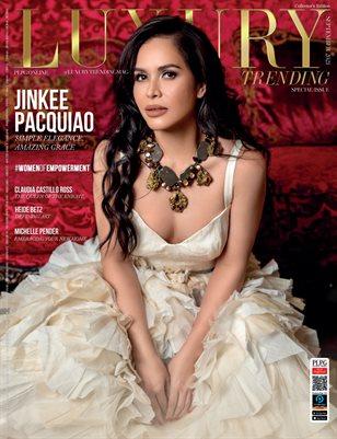 LUXURY TRENDING Mag - JINKEE PACQUIAO - Sept/2021 - PLPG GLOBAL MEDIA