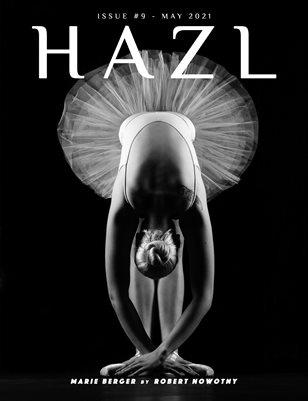 HAZL Magazine: ISSUE #9 - MAY 2021