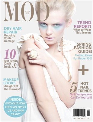 MOD MAGAZINE: Volume 1; Issue 2; Spring 2012