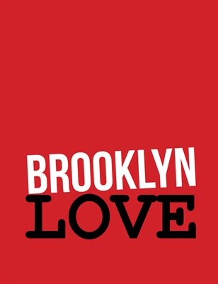 Brooklyn Love - Photographs in Four Seasons
