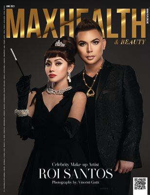 MAXHEALTH Mag - ROI SANTOS - June/2021 - #12 - PLPG GLOBAL MEDIA