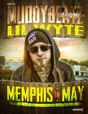 Muddy Beatz Magazine Issue #16 Lil Wyte / Frayser Boy
