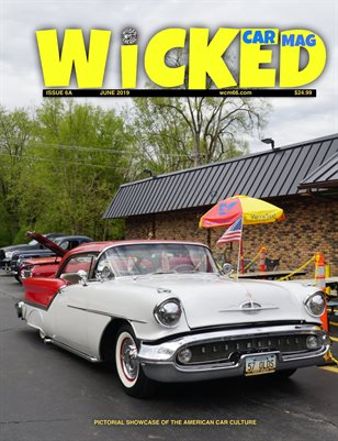 WICKED CAR MAG - JUNE - 57 OLDS 88