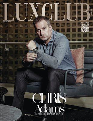 LUXCLUB Mag - CHRIS ADAMS - June/2021 - PLPG GLOBAL MEDIA