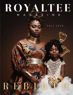 RoyalTee Magazine REBIRTH LEGACY Fall 2020
