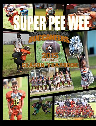 Bucs Super Pee Wee 2015 Yearbook