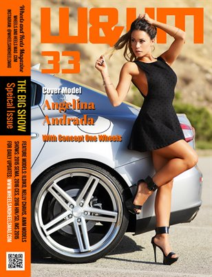 Wheels and Heels Magazine Issue 33 Angelina Andrada