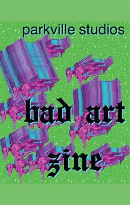 PVS Presents 2: Bad Art Zine
