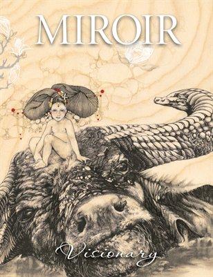 MIROIR MAGAZINE • Visionary • Emi Kanomata