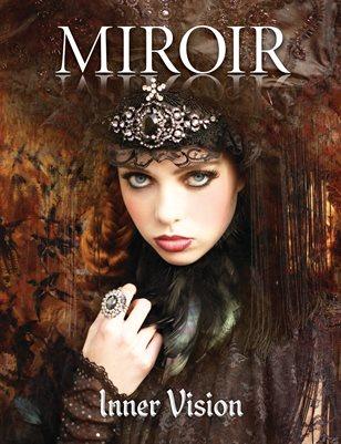 MIROIR MAGAZINE • Inner Vision • Nina Pak