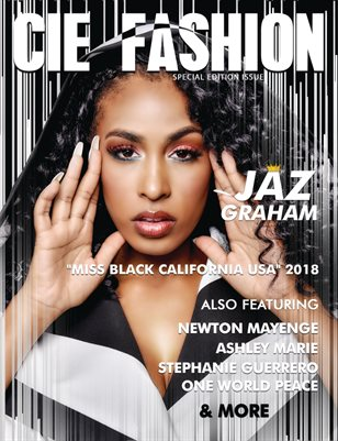 CIE Fashion Magazine Powershoot Edition Featuring Jaz Graham