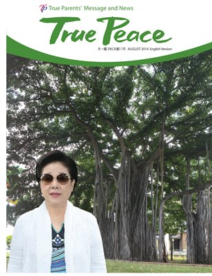 True Peace Vol.1 Issue 3 August 2014