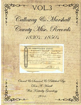 VOL.3 1830's - 1850's Marshall & Calloway Misc. Records