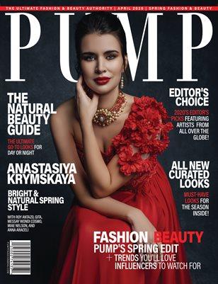 PUMP Magazine - The Quarterly Issue - Vol.2 - April 2020