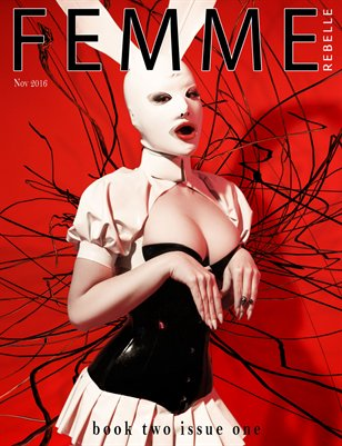 Femme Rebelle Magazine - November 2016 - BOOK 2 Issue 1