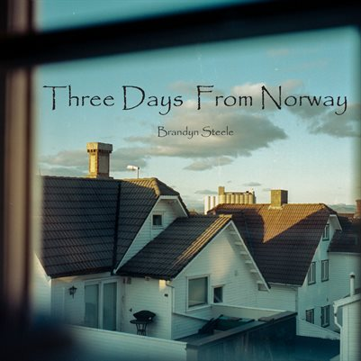 Three Days From Norway