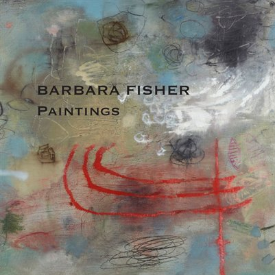 Barbara Fisher: Paintings 2015
