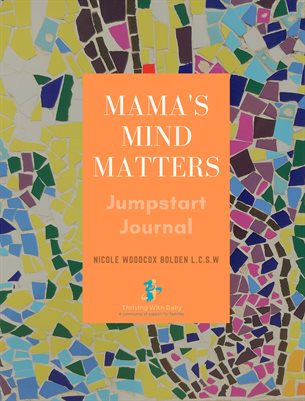 Mama's Mind Matters Journal