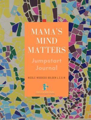 Mama's Mind Matters Journal