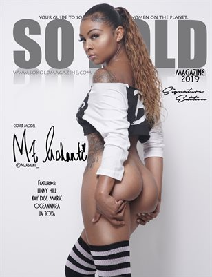 "SO KOLD MAGAZINE - ""SIGNATURE EDITION"" (MZ.ASHANTI)"