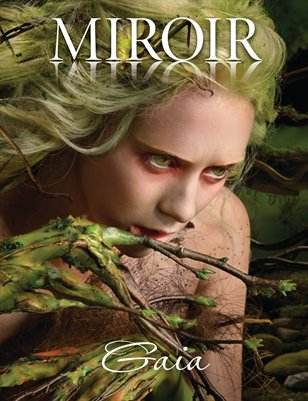 MIROIR MAGAZINE • Gaia • Ransom & Mitchell
