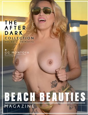 "Beach Beauties Magazine ""After Dark"" with GG Montoya"