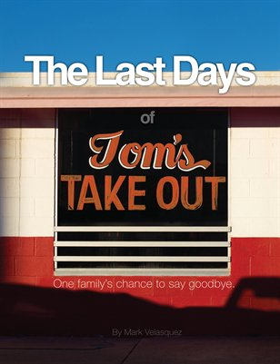 The Last Days of Tom's Take Out