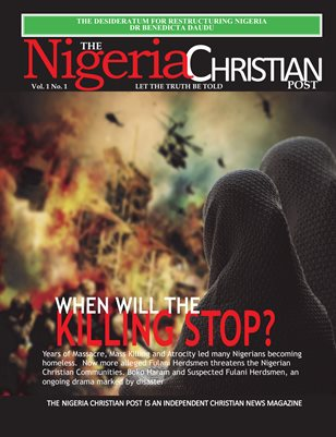 The Nigeria Christian Post: When will the Killing Stop?