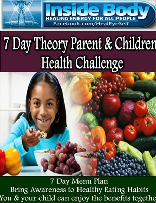 Inside Body 7 Day Theory Parent & Children Health Challenge