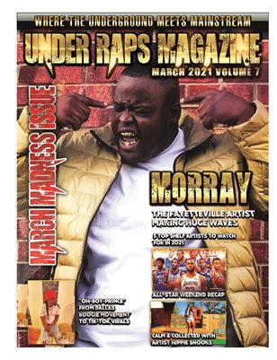 Under Raps Magazine Vol 7 Featuring Morray, Oh Boy Prince and Will Hustle TV (DOUBLE COVER)