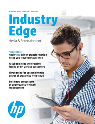 HP Industry Edge: Media & Entertainment edition 2014