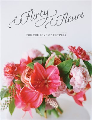 Flirty Fleurs | Issue One